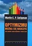 Optymizmu można się nauczyć - Martin E.P. Seligman