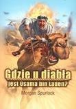 Gdzie u diabła jest Osama bin Laden?
