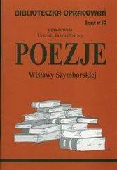 Biblioteczka opracowań nr 050 Poezje Szymborskiej