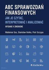 ABC sprawozdań finansowych. Jak je czytać, interpretować i analizować