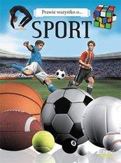 Prawie wszystko o... Sport