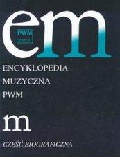 Encyklopedia muzyczna T6 M. Biograficzna