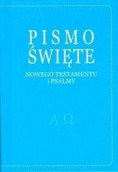 Pismo Święte Nowego Testamentu i psalmy-niebieskie