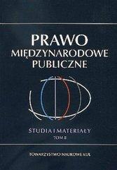 Prawo Międzynarodowe Publiczne Studia i Materiały Tom 2