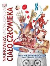 Najnowsza encyklopedia. Ciało człowieka