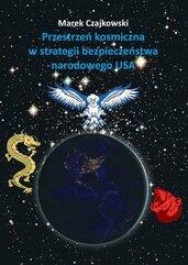 Przestrzeń kosmiczna w strategii bezpieczeństwa narodowego USA