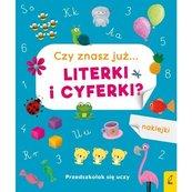 Przedszkolak się uczy Czy znasz już... literki i cyferki?