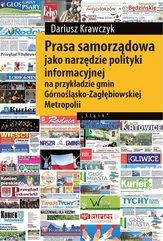 Prasa samorządowa jako narzędzie polityki informacyjnej na przykładzie gmin Górnośląsko-Zagłębiowski