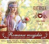Romanse rosyjskie vol. 3 Katiusza CD