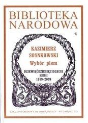 Kazimierz Sosnkowski. Wybór pism