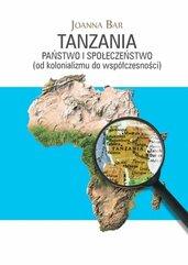 Tanzania Państwo i społeczeństwo (od kolonializmu do współczesności)