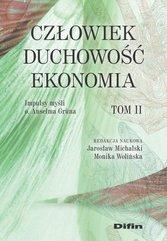 Człowiek, duchowość, ekonomia T.2