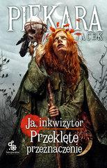 Ja, inkwizytor. Ruska trylogia (#3). Ja, inkwizytor. Przeklęte przeznaczenie