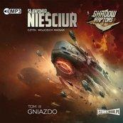 Shadow Raptors T.3 Gniazdo audiobook