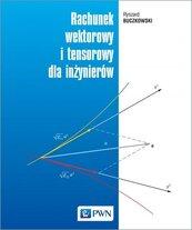 Rachunek wektorowy i tensorowy dla inżynierów