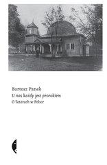 U nas każdy jest prorokiem. O Tatarach w Polsce