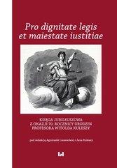 Pro dignitate legis et maiestate iustitiae