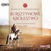Trylogia dalekowsch. T.1 Bursztynowe... audiobook