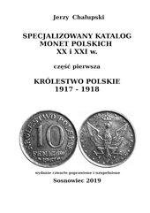 Specjalizowany Katalog Monet Polskich — Królestwo Polskie 1917—1918