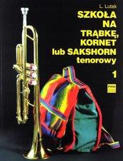 Szkoła na trąbkę, kornet lub sakshorn tenorowy T.1