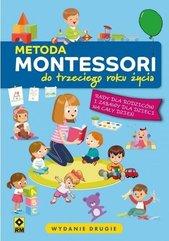Metoda Montessori do trzeciego roku życia