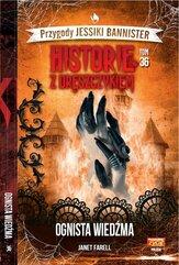 Historie z dreszczykiem Przygody Jessiki Bannister Tom 36 Ognista wiedźma