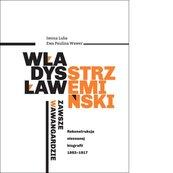 Władysław Strzemiński - zawsze w awangardzie