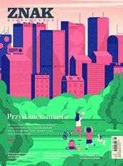 Miesięcznik Znak nr 782-783: Przystanek: miasto