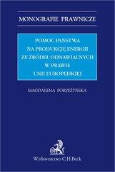 Pomoc państwa na produkcję energii ze źródeł odnawialnych w prawie Unii Europejskiej