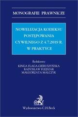 Nowelizacja Kodeksu postępowania cywilnego z 4.7.2019 r. w praktyce