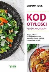 Kod otyłości - książka kucharska dla zdrowia