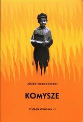 Trylogia ukraińska Część 1 Komysze