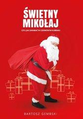 Święty Mikołaj, czyli jak zarabiać...