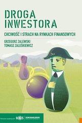 Droga inwestora. Chciwość i strach na rynkach finansowych.