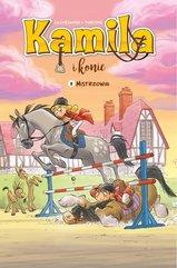 Kamila i Konie Tom 2 Mistrzowie