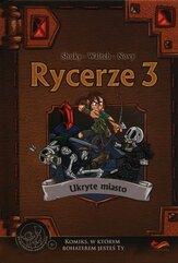 Komiks paragrafowy Rycerze 3 Ukryte miasto