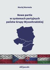 Nowe partie w systemach partyjnych państw Grupy Wyszehradzkiej