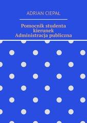 Pomocnik studenta – kierunek Administracja publiczna