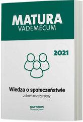 Wiedza o społeczeństwie Matura 2021 Vademecum Zakres rozszerzony