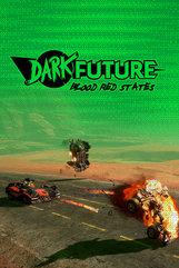 Dark Future: Blood Red States (PC) Klucz Steam
