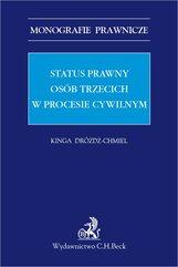 Status prawny osób trzecich w procesie cywilnym