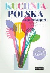 Kuchnia polska dla początkujących