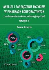 Analiza i zarządzanie ryzykiem w finansach korporacyjnych z zastosowaniem arkusza kalkulacyjnego Excel