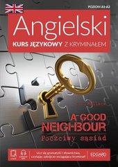 Angielski Kurs językowy z kryminałem A Good Neighbour Poczciwy sąsiad