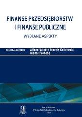 Finanse przedsiębiorstw i finanse publiczne - wybrane aspekty. Tom 6
