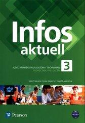 Infos aktuell 3 Język niemiecki Podręcznik wieloletni + kod dostępu (podręcznik + ćwiczenia)