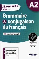 Exercices de Grammaire & conjugaison du francais A2