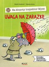 Na kłopoty inspektor Mysz Uwaga na zarazki!