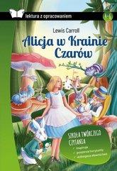 Alicja w Krainie Czarów Lektura z opracowaniem