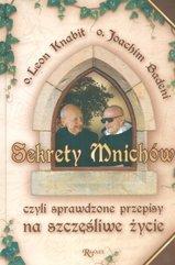 Sekrety mnichów czyli sprawdzone przepisy na szczęśliwe życie